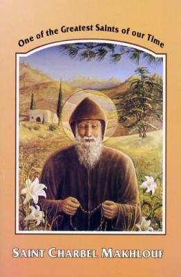 Saint Charbel Makhlouf One Of The Greatest Saints Of Our